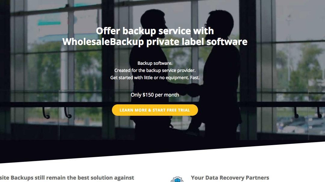 New website for WholesaleBackup White Label Backup Software
